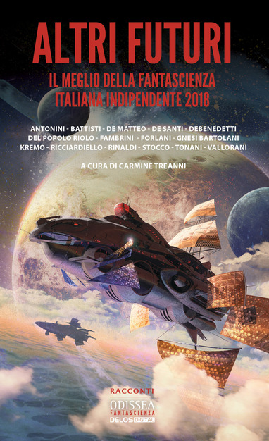 """Altri futuri"" (Other Futures) The Year's Best Italian Science Fiction Short Stories"